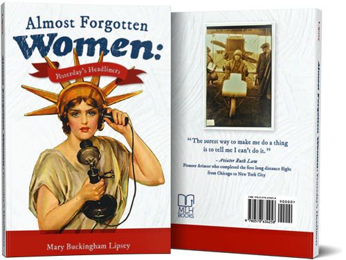 Almost Forgotten Women: Yesterday's Headliners