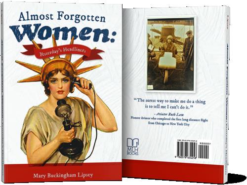 Almost Forgotten Women: Yesterday's Headliners